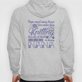 Knitting Nana Hoody