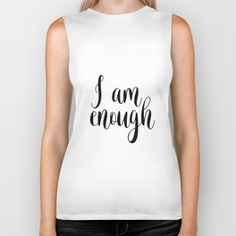 Inspirational Quote, I Am Enough, Home Decor, Typography Print, Printable Poster Biker Tank