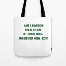 Famous & Fabulous Bias Tshirt Design I have a boyfriend Tote Bag