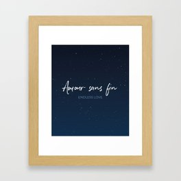 Amour sans fin - Endless Love -  Romantic French Idiom Translate Framed Art Print