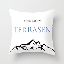Find Me In... TERRASEN Throw Pillow