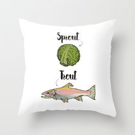 Sprout / Trout - Wordplay Illustration Throw Pillow