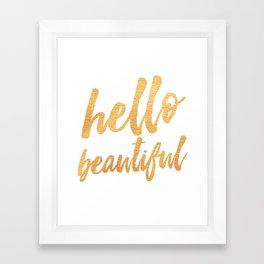 Hello Beautiful - Gold Typography Framed Art Print