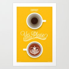 Yes Please Art Print