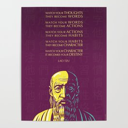 Lao Tzu Inspirational Quote: Watch your thoughts Poster