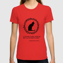 Magnus Bane i never date anyone my cat doesn't like Shadowhunters T-shirt