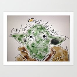 Find Your Light, You Must Art Print