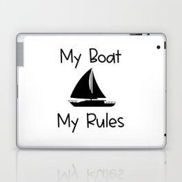My Boat My Rules Lake and Ocean Travel Laptop & iPad Skin