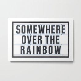Somewhere - Typo Metal Print