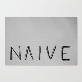 Naive Canvas Print