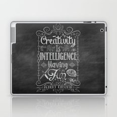 Creativity is Intelligence Having Fun Laptop & iPad Skin
