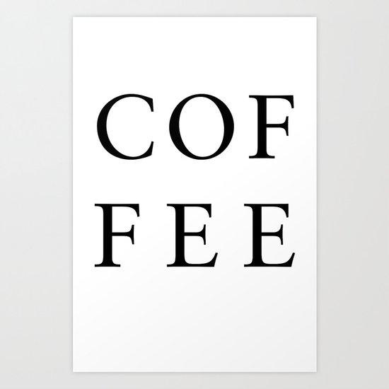 #COFFEE Art Print