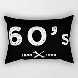 Born in the 60's. Certified Awesome Rectangular Pillow