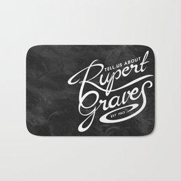 Tell Us About Rupert Graves Bath Mat