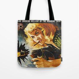 Cigar Smoking Hellcat of the Roaring Thirties Tote Bag