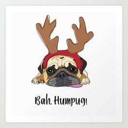 Bah Humpug Reindeer Dog Art Print