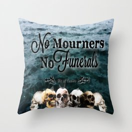 No Mourners - Black Throw Pillow
