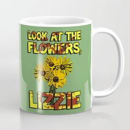 Look At The Flowers, Lizzie#3 Coffee Mug