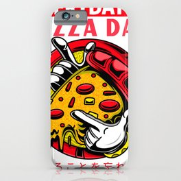 Everyday is pizza day iPhone Case