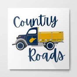Country Roads West Virginia Pickup Truck WV Gifts Metal Print