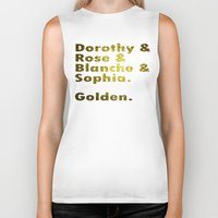 golden girls Biker Tanks featuring Golden girls are awesome by junaputra