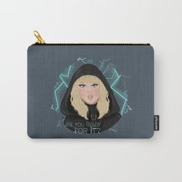Ready for it? Carry-All Pouch