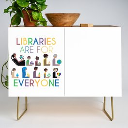 Rainbow Libraries Are For Everyone Credenza
