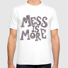 Mess is More Mens Fitted Tee White MEDIUM