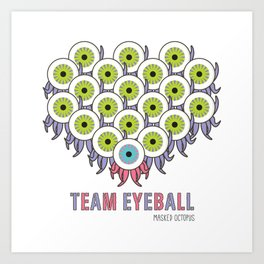 TEAM EYEBALL - Masked Octopus Art Print