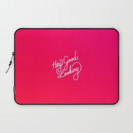 Hey Good Looking   [gradient] Laptop Sleeve