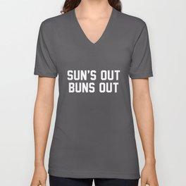 Suns Out Buns Out Unisex V-Neck