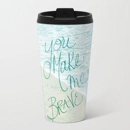 you make me brave.. bethel music.. worship Travel Mug