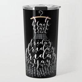 The Little Black Frid Dress Travel Mug