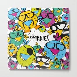 Birdies Nerdies FLOCKIE Metal Print