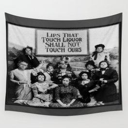 Lips That Touch Liquor Shall Not Touch Ours Wall Tapestry