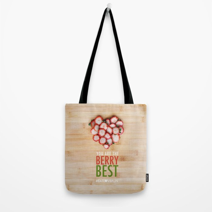 You are the Berry Best Tote Bag