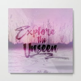 Explore the Unseen calm Water Metal Print
