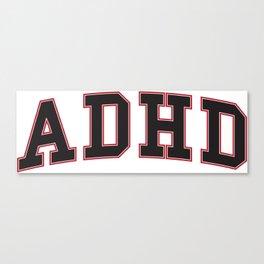 ADHD University Canvas Print