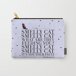 Smelly Cat Carry-All Pouch