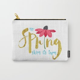 No Spring Skips its Turn Carry-All Pouch