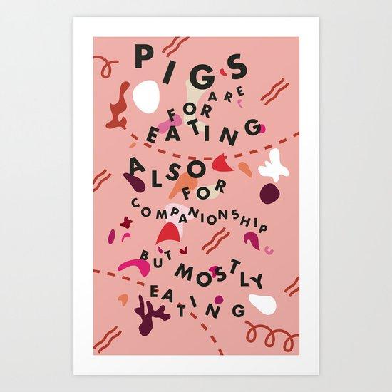 Pig Ate My Pizza Art Print