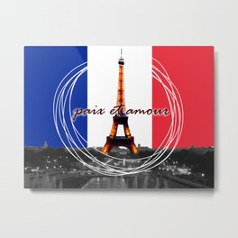 Peace and Love in France Metal Print