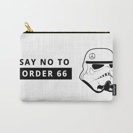Execute Order 66  Carry-All Pouch