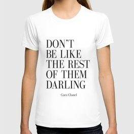 "Fashion Quote ""Don't Be like the Rest Of Them Darling"" Fashion Print Fashionista Girl Bathroom Decor T-shirt"