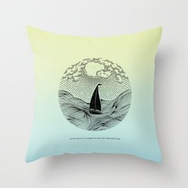 IN THE WAVES OF CHANGE WE FIND OUR TRUE DIRECTION (Blue) Throw Pillow