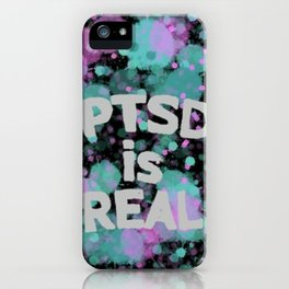PTSD is Real: Paint Splatters iPhone Case