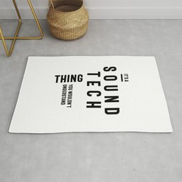 It's A Sound Tech Thing Job Title Gift Rug