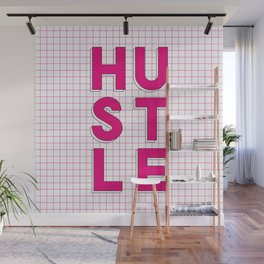 Hustle pink and white inspirational typography poster bedroom wall home decor Wall Mural
