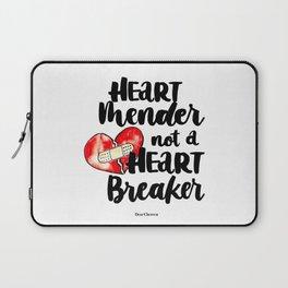 Heart Mender not a Heart Breaker Laptop Sleeve