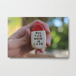 All You Need Is Love House Metal Print